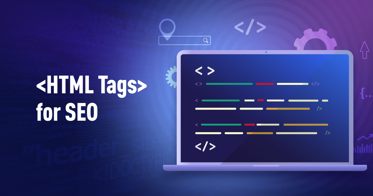 8 HTML Tags Essential for SEO