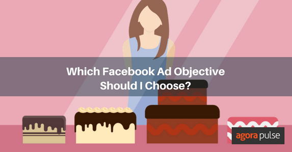 Which Facebook Ad Objective Should I Choose?