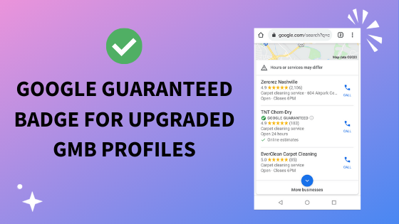 What is a Google Guaranteed GMB Listing & How Do I Upgrade My Profile?