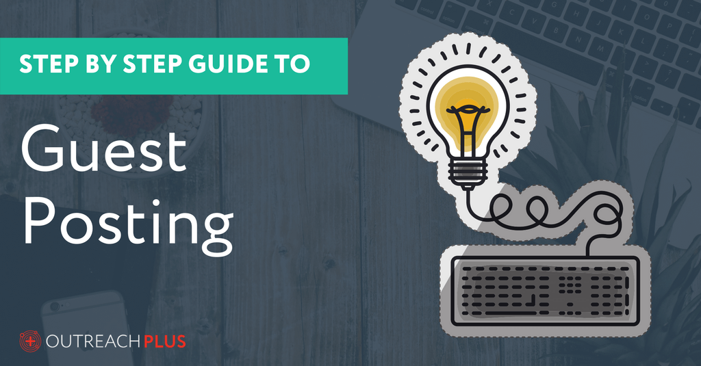 A step by step guide to Guest Posting