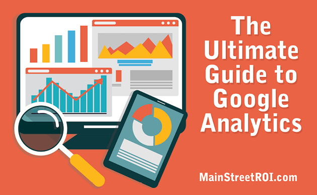 The Ultimate Guide to Google Analytics