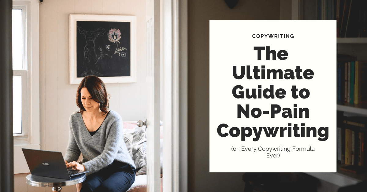 The complete guide to copywriting formulas (don't write from scratch!)