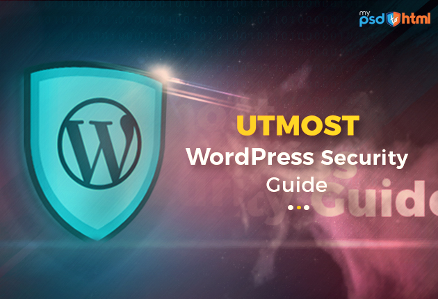 The Complete WordPress Security Guide For Best Practices -Mypsdtohtml