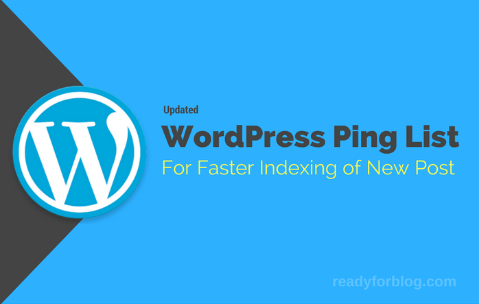WordPress Ping List (2017) For Faster Indexing Of New Post –