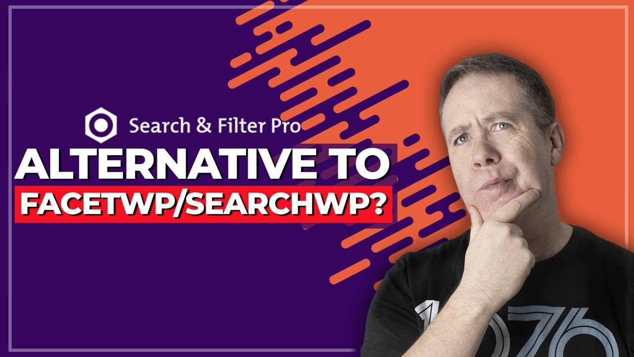 Search & Filter Pro WordPress Plugin – Better than SearchWP & FacetWP?