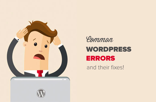 25 Most Common WordPress Errors and How to Fix Them