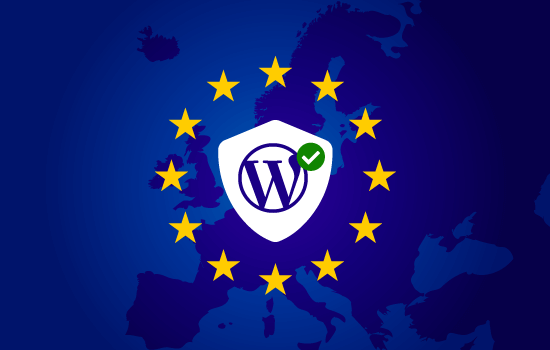 The Ultimate Guide to WordPress and GDPR Compliance (in Plain English)