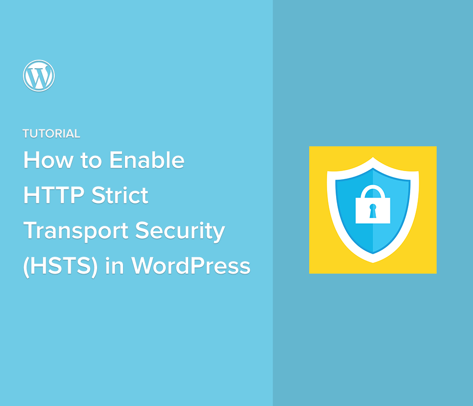How to Enable HTTP Strict Transport Security (HSTS) in WordPress