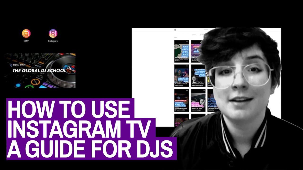 3 Steps To Dominate Instagram TV For DJs