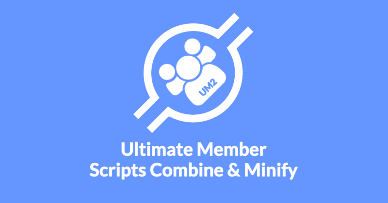 Ultimate Member Scripts Combine & Minify | ClipBank