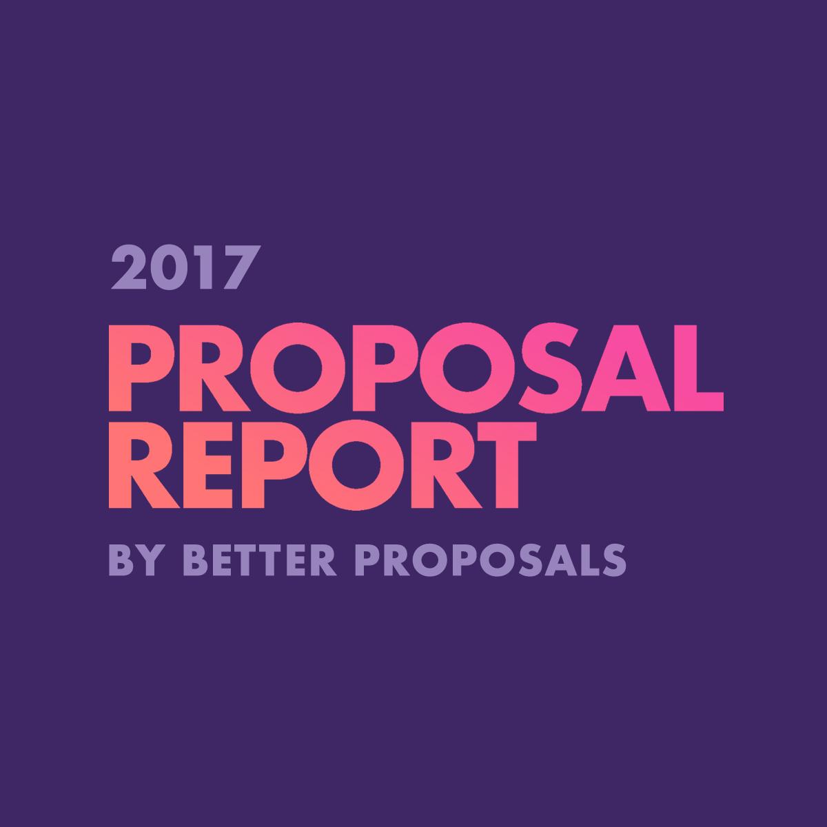 2017 Proposal Report – Better Proposals