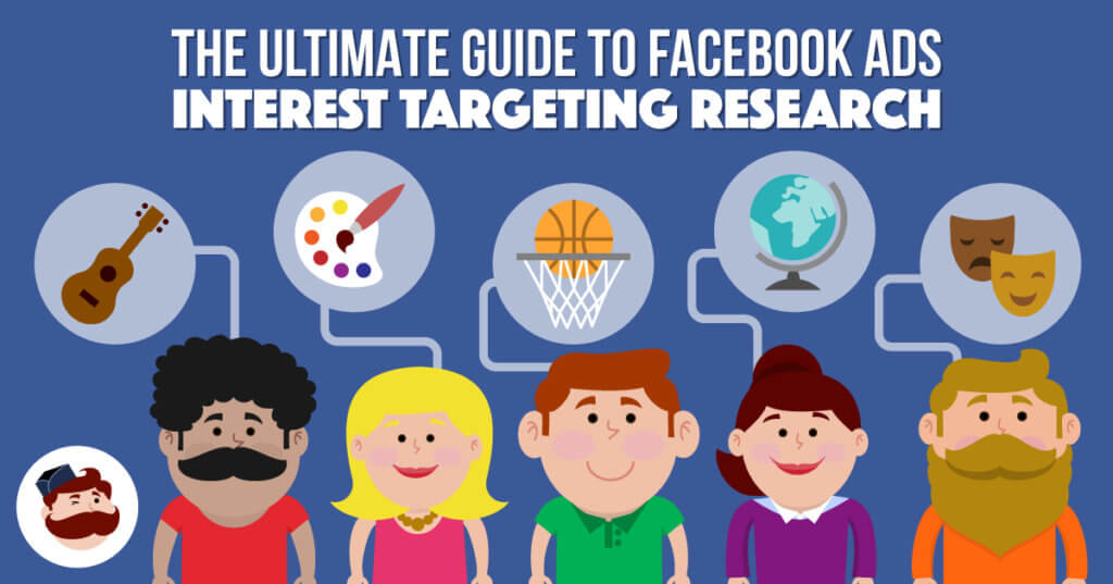 The Ultimate Guide to Facebook Ads Interest Targeting Research (Advanced Methods Exposed)